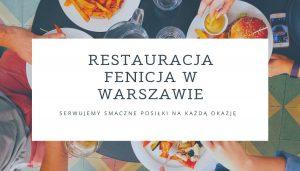Restauracja Fenicja w Warszawie